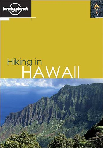 Hiking in Hawaii (en anglais) (Anglais) Broché – 1 octobre 2003 Guide Lonely Planet 1740594266 Hawaiian Islands Travel