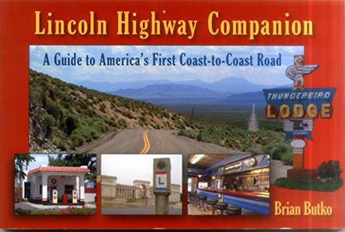 Lincoln Highway Companion: A Guide to America's First Coast-to-Coast - Map Road Lincoln