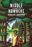 Middle of Nowhere, Caroline Adderson, 1554981328