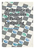 Mathematical Foundation of Parallel Computing, Voevodin, V. V., 9810208200