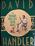 The Woman Who Fell from Grace, David Handler, 038542115X