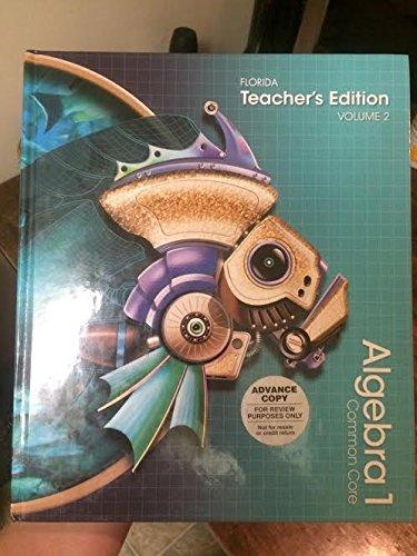 Pearson Algebra 1 Florida Common Core Teacher's Edition: Volume 2 -  Basia Hall, Allan E. Bellman Randall I. Charles, Textbook Binding