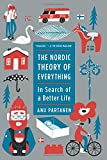 The Nordic Theory of Everything: In Search of a