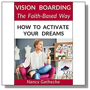 Vision Boarding The Faith-Based Way: How To Activate Your Dreams