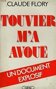 Touvier m'a avoué par Paul Touvier