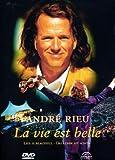 André Rieu - La vie est belle [DVD]