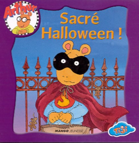 Arthur : Sacré Halloween ! (Arthur Halloween By Marc Brown)