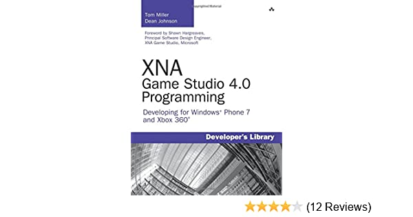 Xna game studio 40 programming developing for windows phone 7 and xna game studio 40 programming developing for windows phone 7 and xbox 360 developers library tom miller dean johnson 9780672333453 amazon fandeluxe Choice Image
