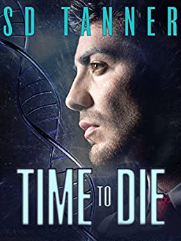 Time to Die by [Tanner, SD]