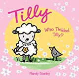 Who Tickled Tilly?, Mandy Stanley, 1843651920