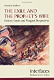 The Exile and the Prophet's Wife, Johanna Stiebert, 0814651771