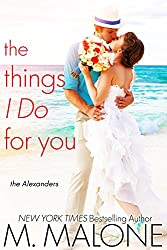 The Things I Do for You: The Alexanders, Book 2 (Contemporary Romance) (English Edition)