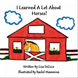 I Learned a lot about Horses, Lisa DiCicco, 1412052025