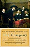 """The Company A Short History of a Revolutionary Idea"" av John Micklethwait"