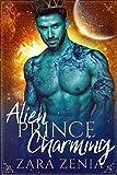 Alien Prince Charming: A Sci-Fi Alien Fairy Tale Romance (Trilyn Alien Fairy Tales Book 1)