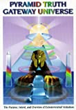 Pyramid Truth Gateway Universe, Reg T. Miller, 0965154645