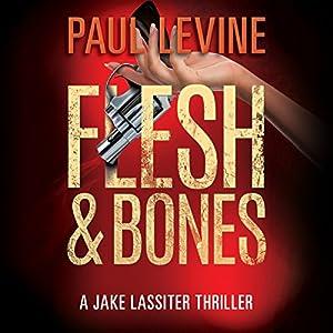Flesh & Bones Audiobook