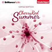 Cherry Red Summer | Carina Bartsch, Erik J. Macki (translator)