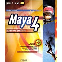 MAYA 4 ATELIERS CRATIF ( ET CD-ROM)