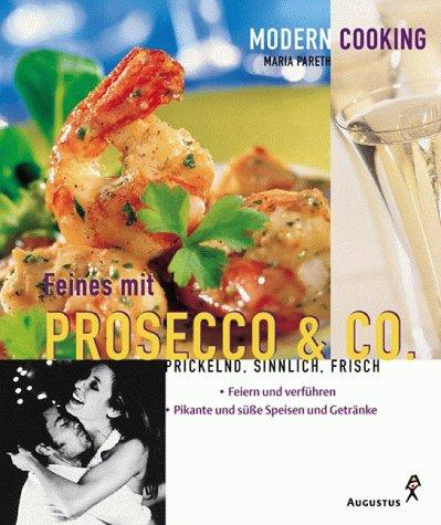 Feines mit Prosecco & Co.