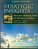 Strategic Insights, Caryn A. Spain and Ron Wishnoff, 1555715052