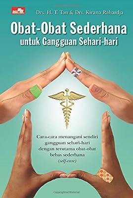 Obat-Obat Sederhana untuk Gangguan Sehari-hari (Indonesian Edition): Kirana Raharja: 9789792770841: Amazon.com: Books