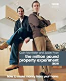 Million Pound Property Challenge, Colin McAllister and Justin Ryan, 0563488131