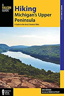 Book Cover: Hiking Michigan's Upper Peninsula: A Guide to the Area's Greatest Hikes