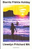 Biarritz France Holiday, Llewelyn Pritchard, 1495219925