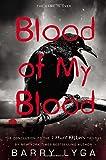 Blood of My Blood (I Hunt Killers Trilogy)