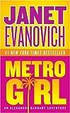 Metro Girl, Janet Evanovich, 0060584025