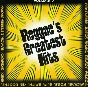 Reggae's Greatest Hits Vol 07