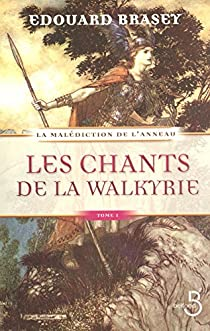Les Chants de la Walkyrie par Brasey