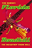 Front cover for the book Florida Roadkill by Tim Dorsey