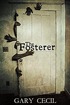 The Fosterer by [Cecil, Gary]