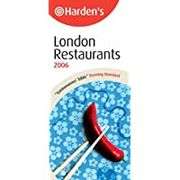 Hardens London Restaurants 2006 (15th edition)