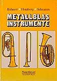 Metallblasinstrumente: Handbuch für Musiker und Instrumentenbauer