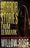 Horror Stories from Denmark