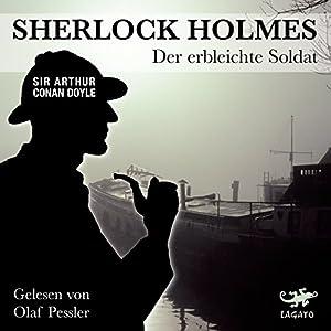 Der erbleichte Soldat (Sherlock Holmes) Hörbuch