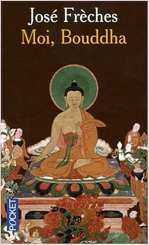 Lire en ligne Moi, Bouddha pdf, epub