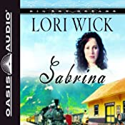 Sabrina: Big Sky Dreams #2 | Lori Wick
