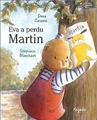 Eva a perdu Martin par Stéphanie Blanchart