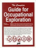 The Complete Guide for Occupational Exploration, U. S. Department of Labor, 1563700522