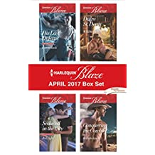 Harlequin Blaze April 2017 Box Set: His Last Defense\Seduced in the City\Wild Seduction\Conquering the Cowboy