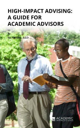 High-Impact Advising: A Guide for Academic Advisors