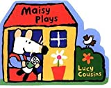 Maisy Plays, Lucy Cousins, 0763614629