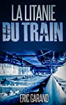 La Litanie du Train par Garand