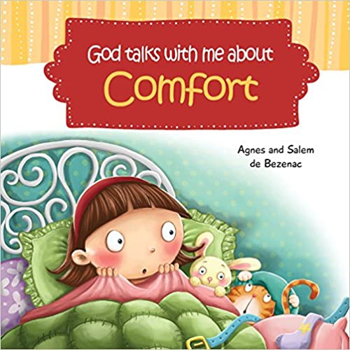 _PORTABLE_ God Talks With Me About Comfort: Facing My Fears At Bedtime (Volume 5). going Finding friends website online