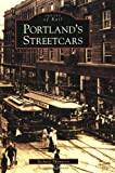 Portlands  Streetcars   (OR)  (Images  of  Rail)