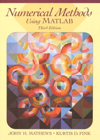 Numerical Methods Using MATLAB (3rd Edition)